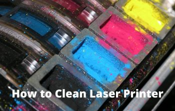 How to Clean Laser Printer
